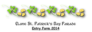 Download the Clane St. Patrick's Day Parade Entry Form 2014