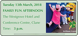 Clane Festival Family Fun at the Westgrove Hotel 13 March 2018