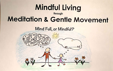 Mindful Living through Meditation and Gentle Movement